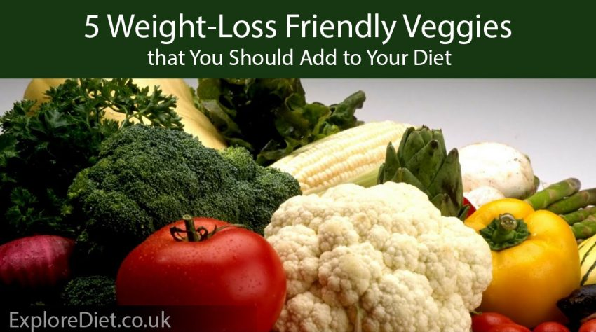 5 Weight-Loss Friendly Veggies that You Should Add to Your Diet